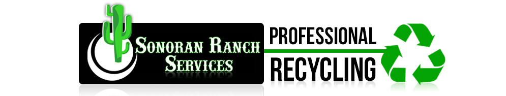 Professional Recycling by Sonoran Ranch Services
